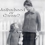 Motherhood versus Career