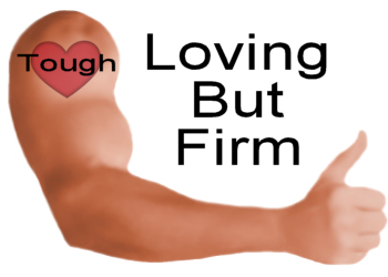 """""""Tough Love"""" – How to Best Serve It"""