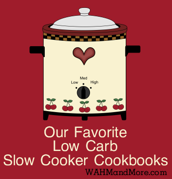 Low Carb Slow Cooker Cookbooks -Our Favorites